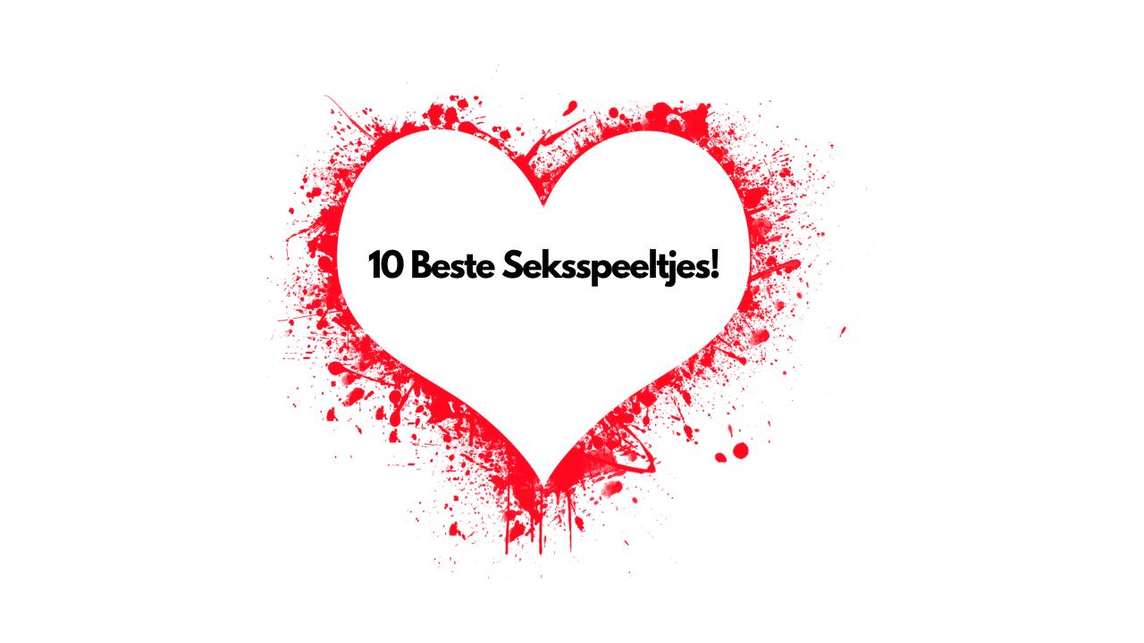 10 beste seksspeeltjes