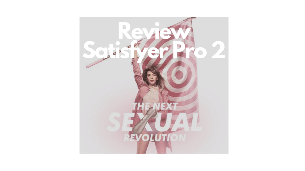 Review satisfyer pro 2