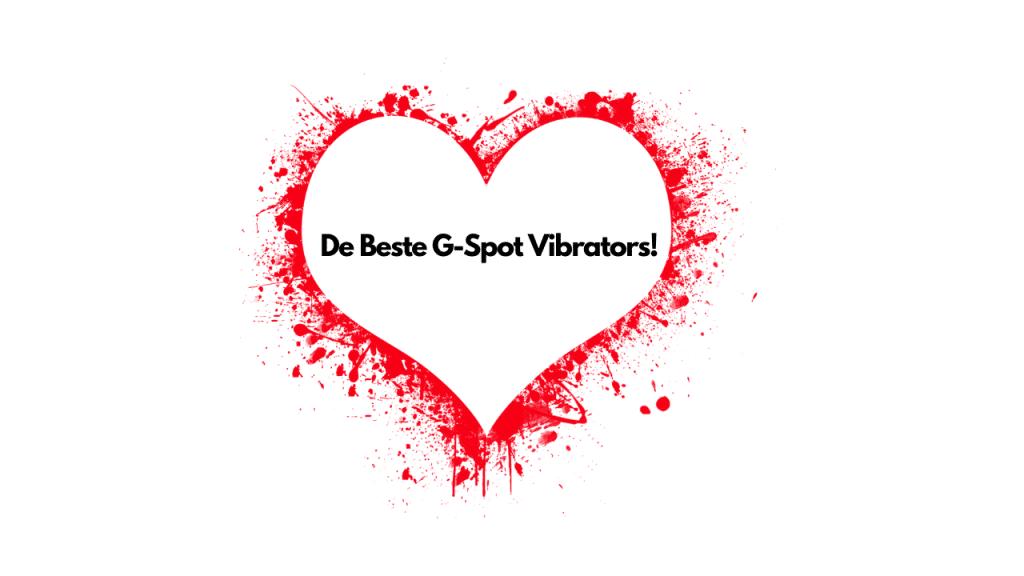 De Beste G-spot Vibrators