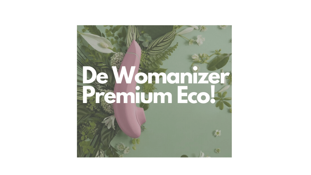 De Womanizer Premium Eco!